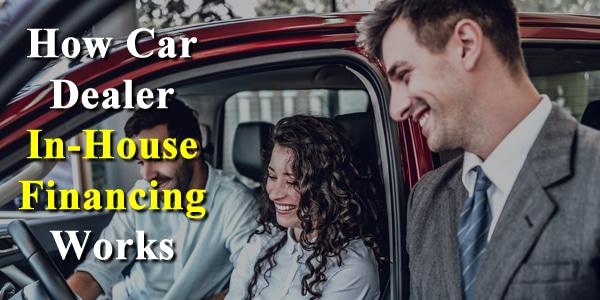 car dealer in house financing