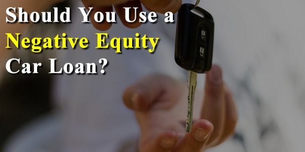 How to Trade in a Car With Negative Equity